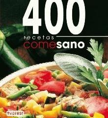 400 Recetas basadas en la dieta mediterránea