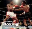 100 años de boxeo en imágenes