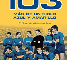 103 más de un siglo de azul y amarillo 1