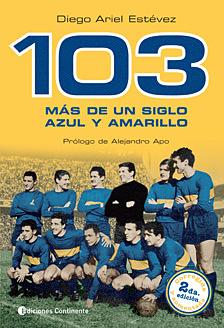103 más de un siglo de azul y amarillo
