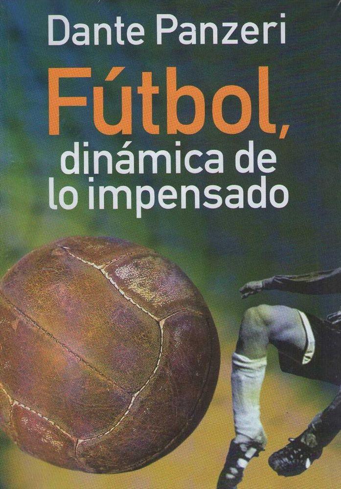 fútbol, dinámica de lo impensado