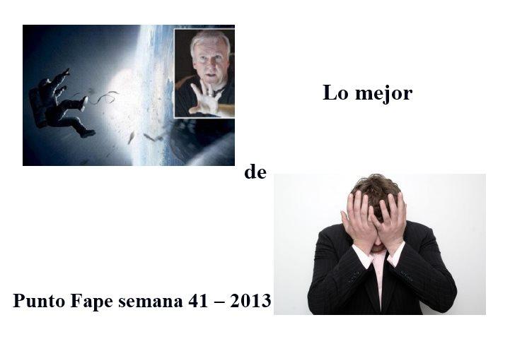 Lo mejor de Punto Fape semana 41 – 2013