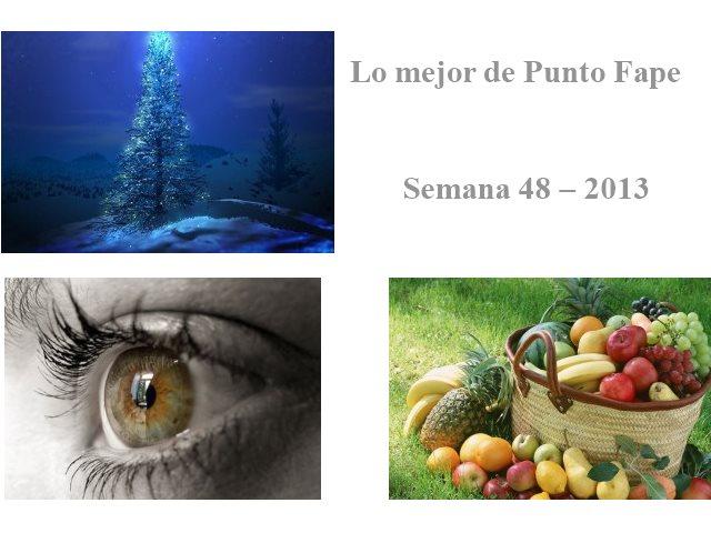 Lo mejor de Punto Fape semana 48 – 2013