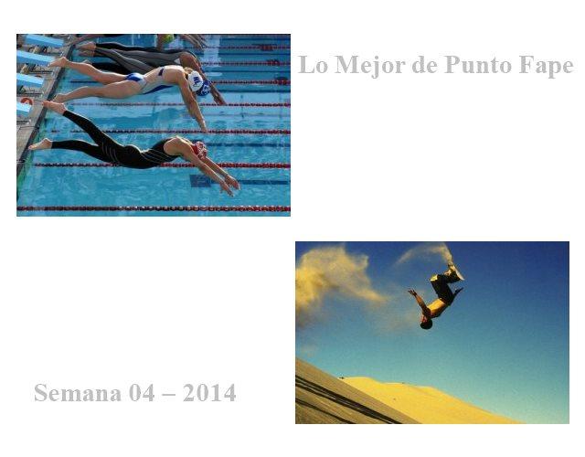 Lo Mejor de Punto Fape Semana 04 – 2014