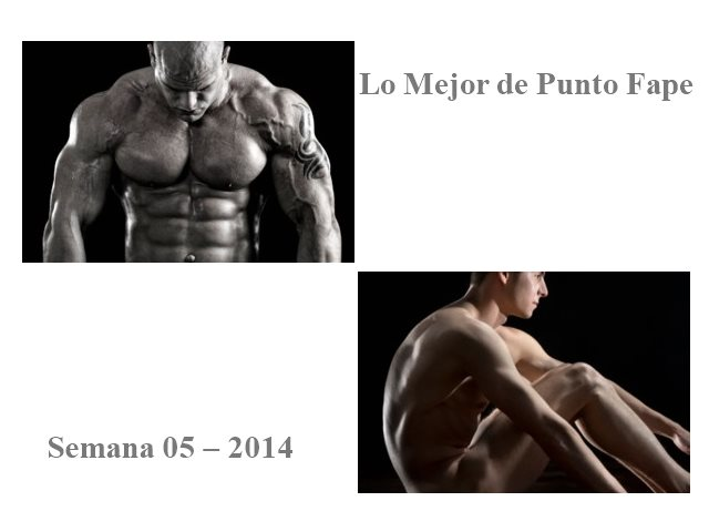 Lo Mejor de Punto Fape Semana 05 – 2014