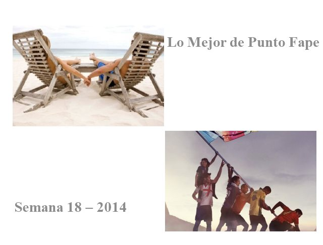 Lo Mejor de Punto Fape Semana 18 – 2014