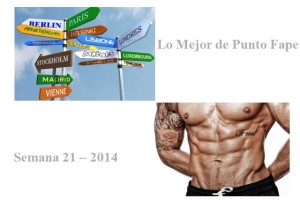 Lo Mejor de Punto Fape Semana 21 – 2014