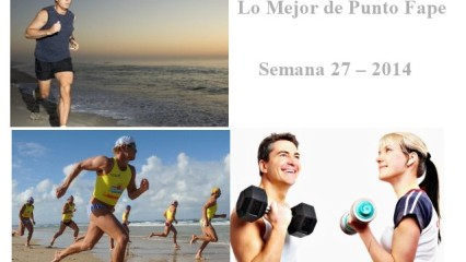 Lo Mejor de Punto Fape Semana 27 – 2014